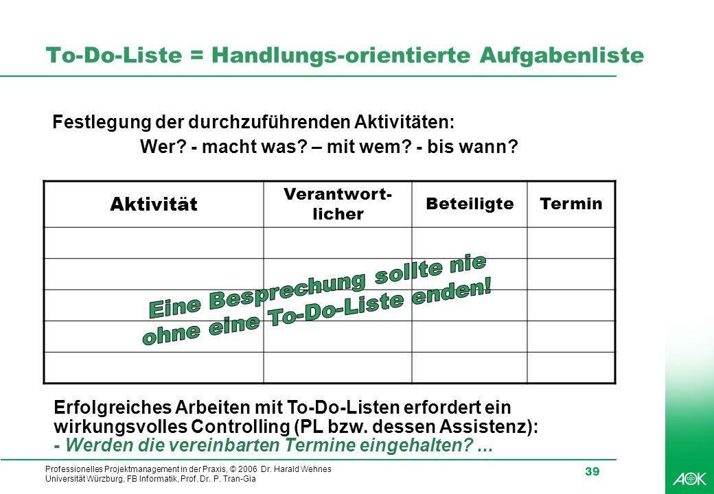 To-Do-Liste = Handlungs-orientierte Aufgabenliste