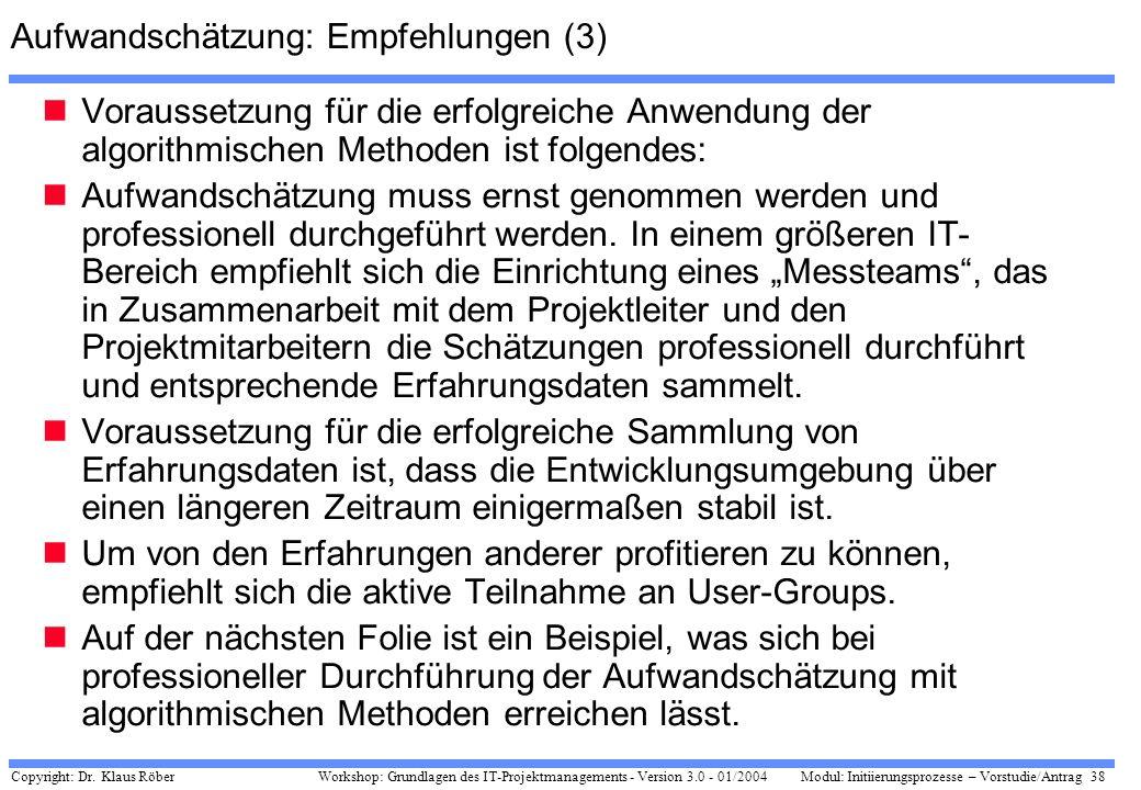 Aufwandschätzung: Empfehlungen (3)