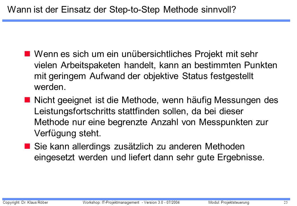 Wann ist der Einsatz der Step-to-Step Methode sinnvoll