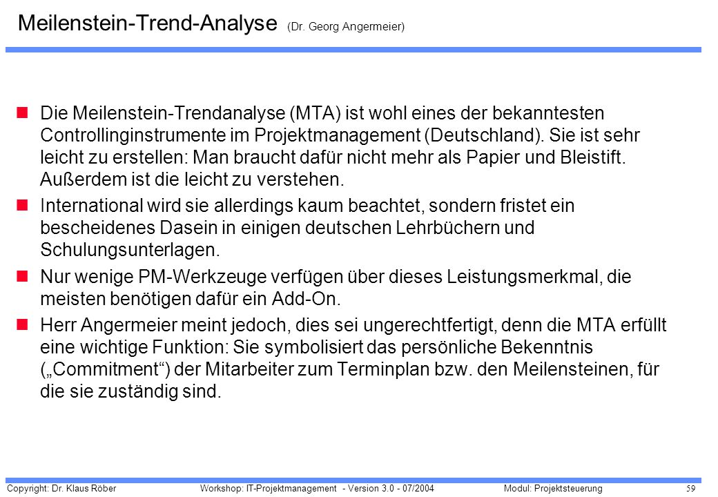 Meilenstein-Trend-Analyse (Dr. Georg Angermeier)