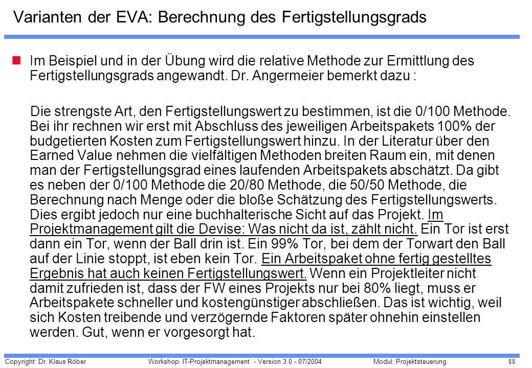 Varianten der EVA: Berechnung des Fertigstellungsgrads