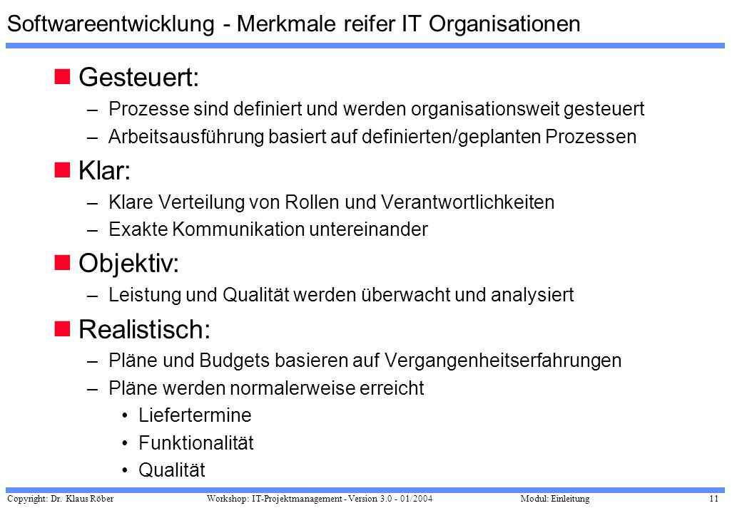 Softwareentwicklung - Merkmale reifer IT Organisationen