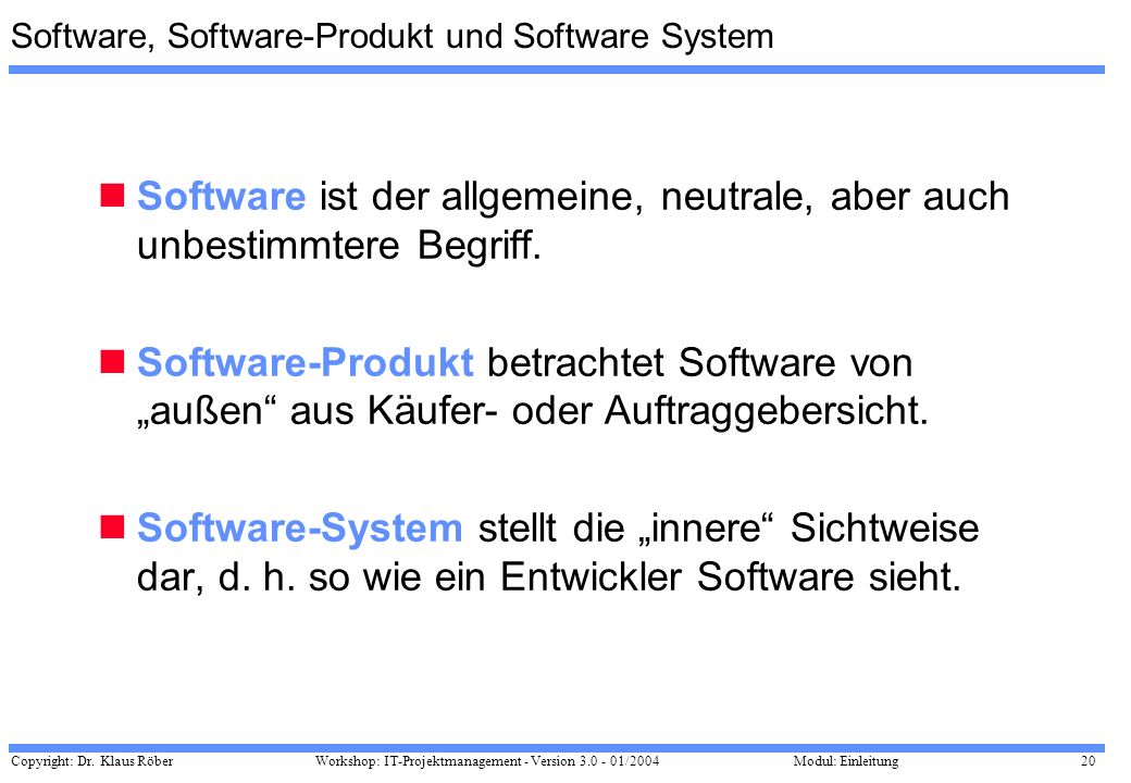 Software, Software-Produkt und Software System