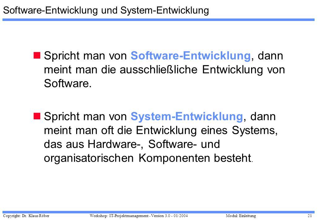 Software-Entwicklung und System-Entwicklung