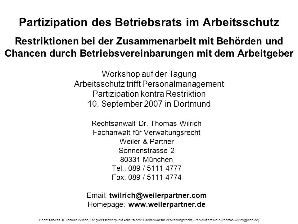 Partizipation des Betriebsrats im Arbeitsschutz Restriktionen bei der Zusammenarbeit mit Behörden und Chancen durch Betriebsvereinbarungen mit dem Arbeitgeber