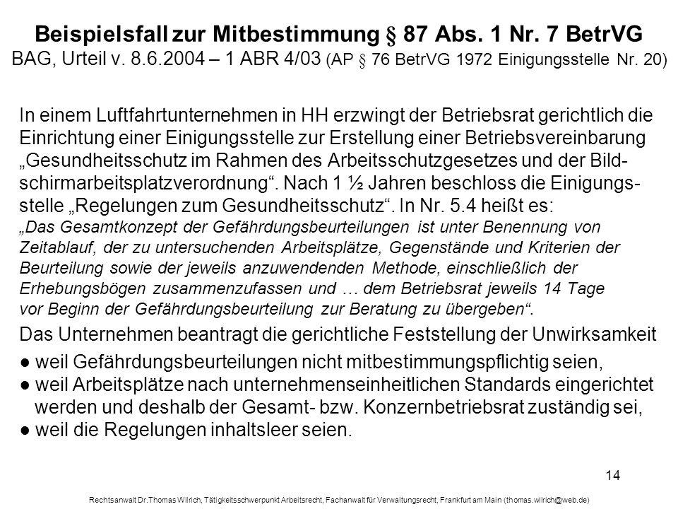 Beispielsfall zur Mitbestimmung § 87 Abs. 1 Nr. 7 BetrVG BAG, Urteil v