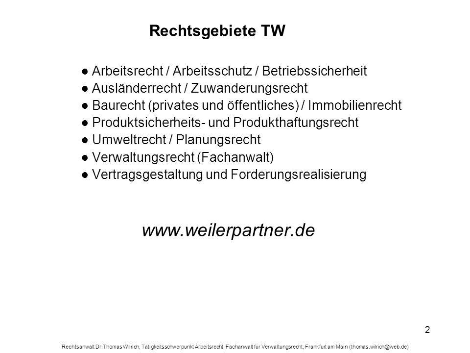 www.weilerpartner.de Rechtsgebiete TW