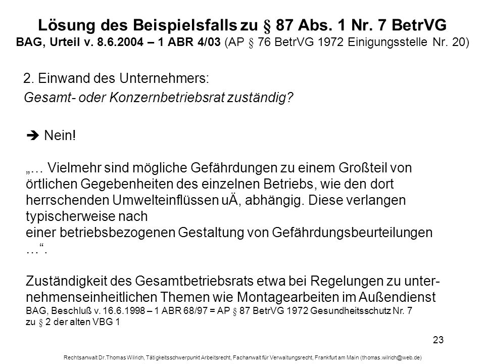 Lösung des Beispielsfalls zu § 87 Abs. 1 Nr. 7 BetrVG BAG, Urteil v. 8
