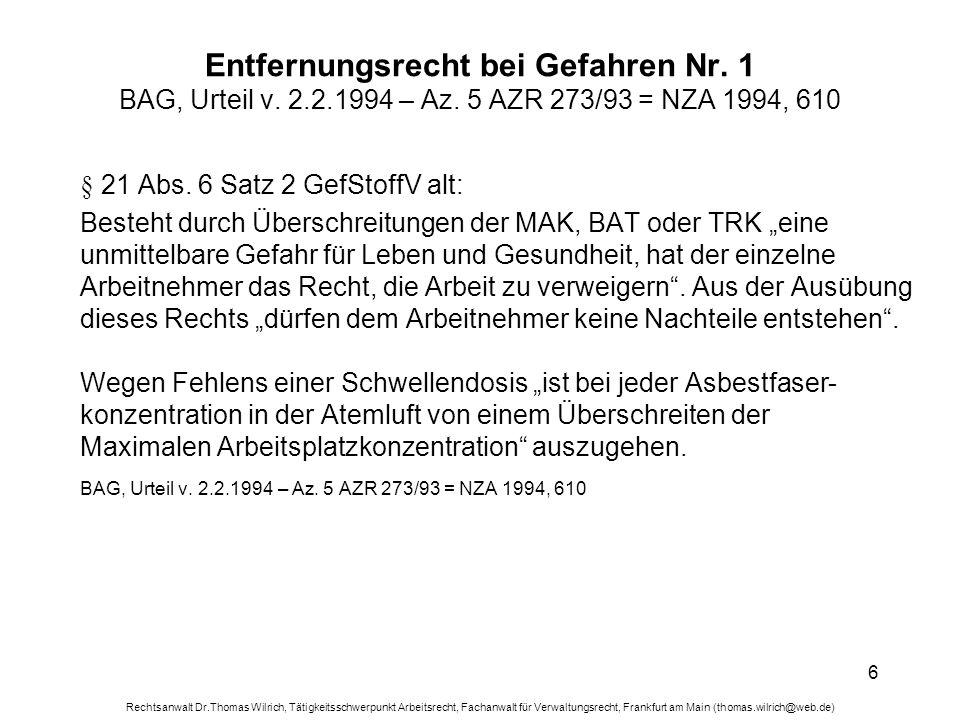 Entfernungsrecht bei Gefahren Nr. 1 BAG, Urteil v. 2. 2. 1994 – Az