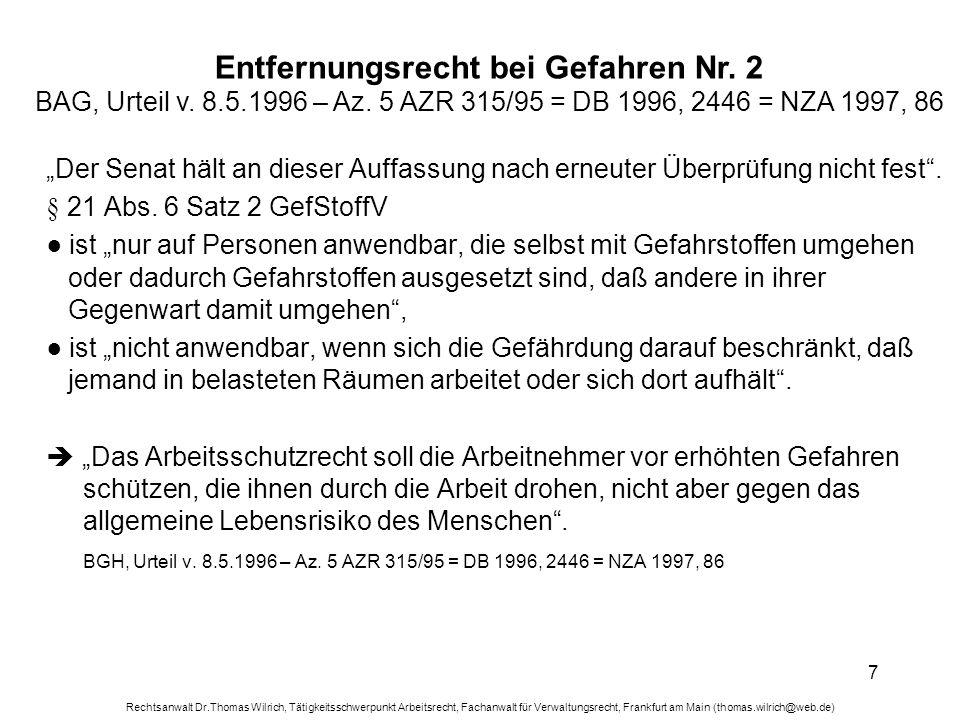 Entfernungsrecht bei Gefahren Nr. 2 BAG, Urteil v. 8. 5. 1996 – Az