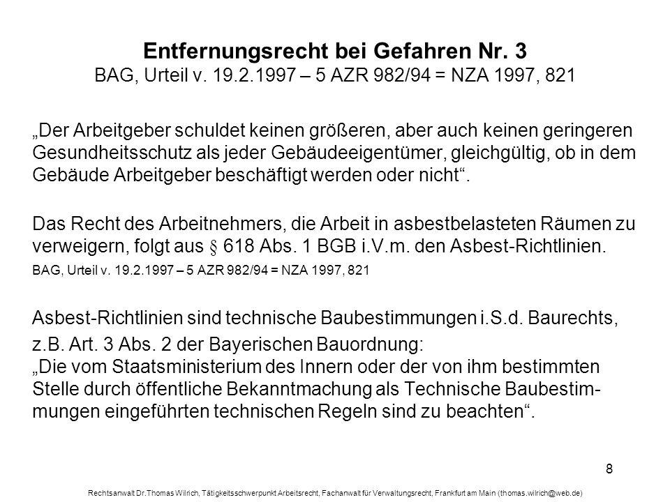 Entfernungsrecht bei Gefahren Nr. 3 BAG, Urteil v. 19. 2