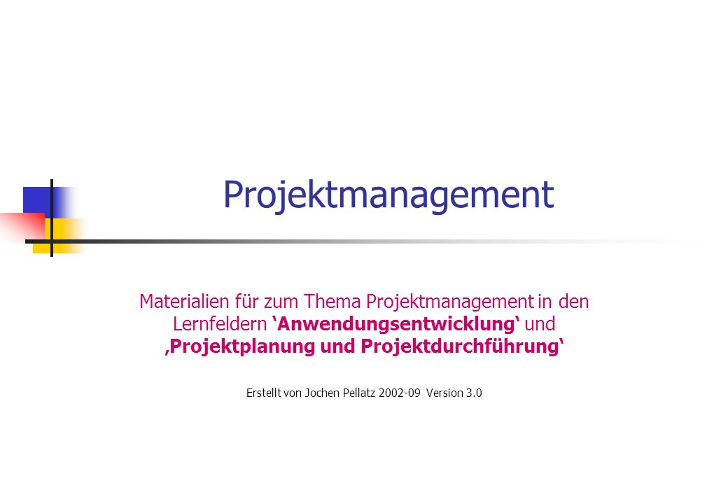 Erstellt von Jochen Pellatz 2002-09 Version 3.0