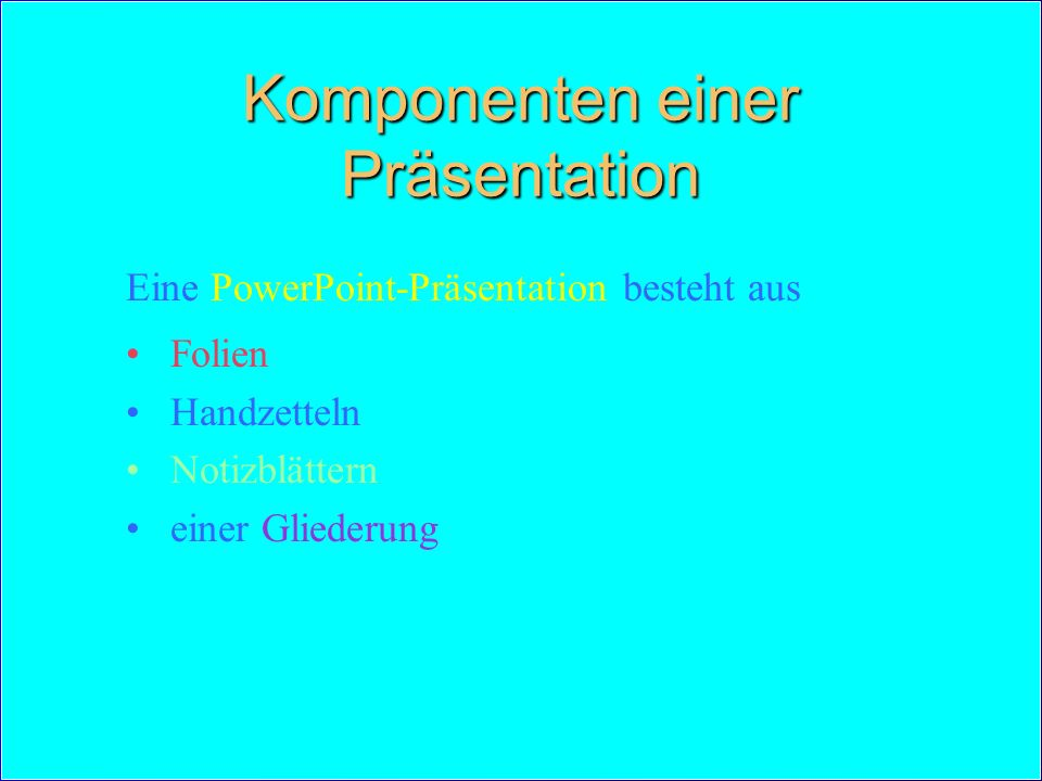 Komponenten einer Präsentation