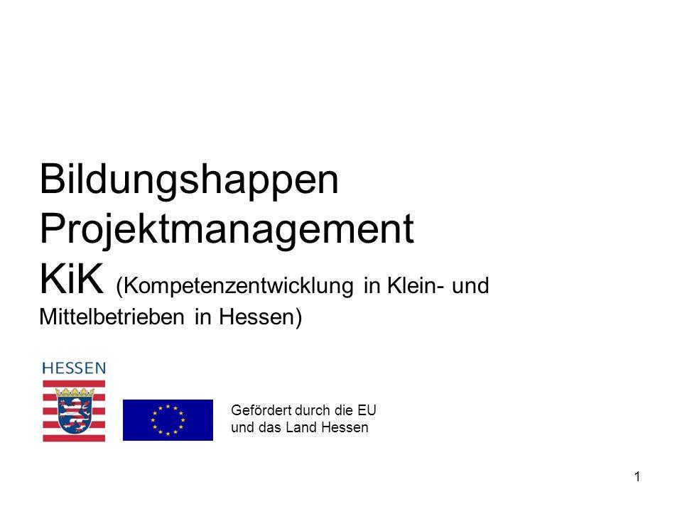 Bildungshappen Projektmanagement KiK (Kompetenzentwicklung in Klein- und Mittelbetrieben in Hessen)