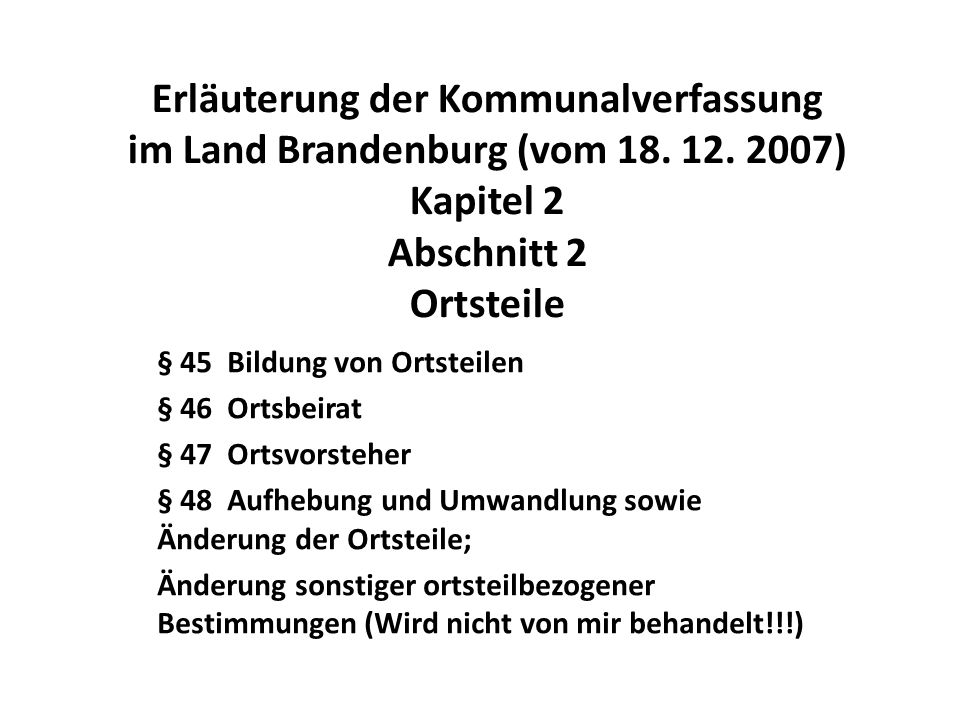 Erläuterung der Kommunalverfassung im Land Brandenburg (vom 18. 12