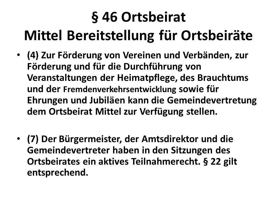 § 46 Ortsbeirat Mittel Bereitstellung für Ortsbeiräte