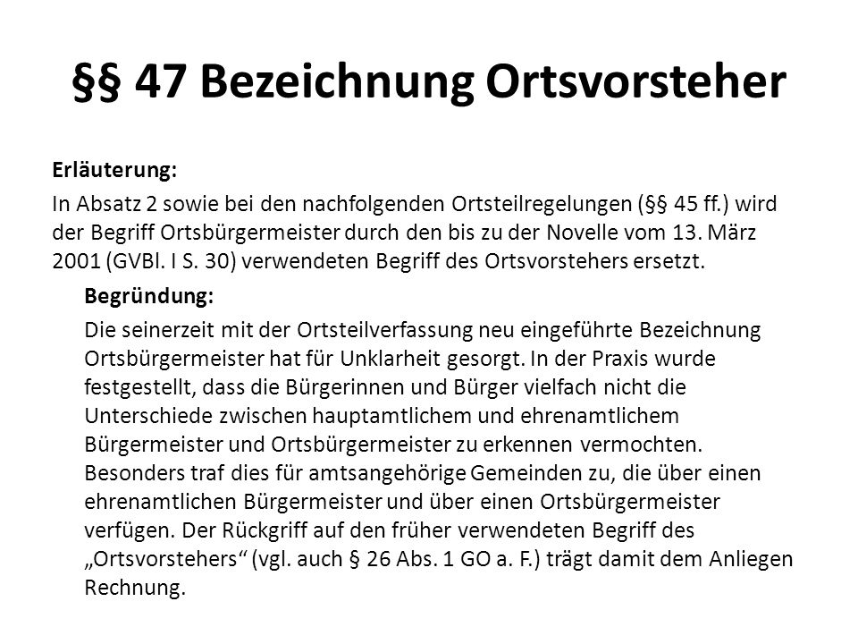 §§ 47 Bezeichnung Ortsvorsteher