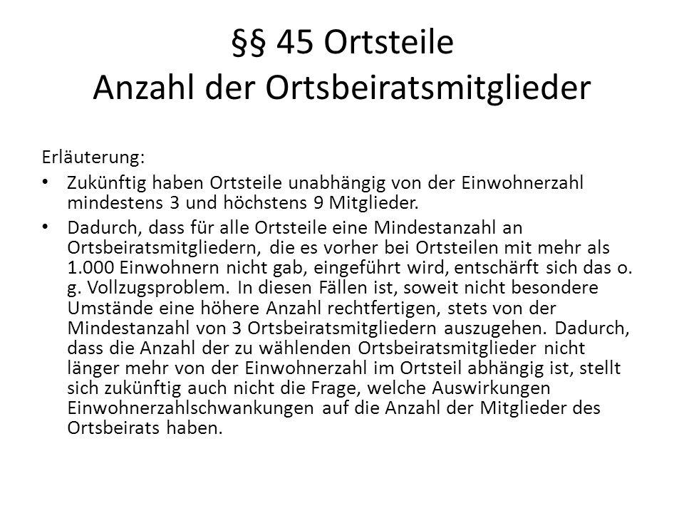 §§ 45 Ortsteile Anzahl der Ortsbeiratsmitglieder