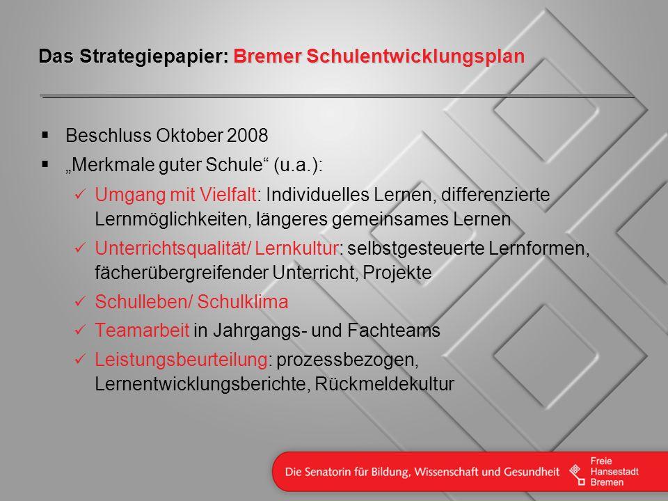 Das Strategiepapier: Bremer Schulentwicklungsplan