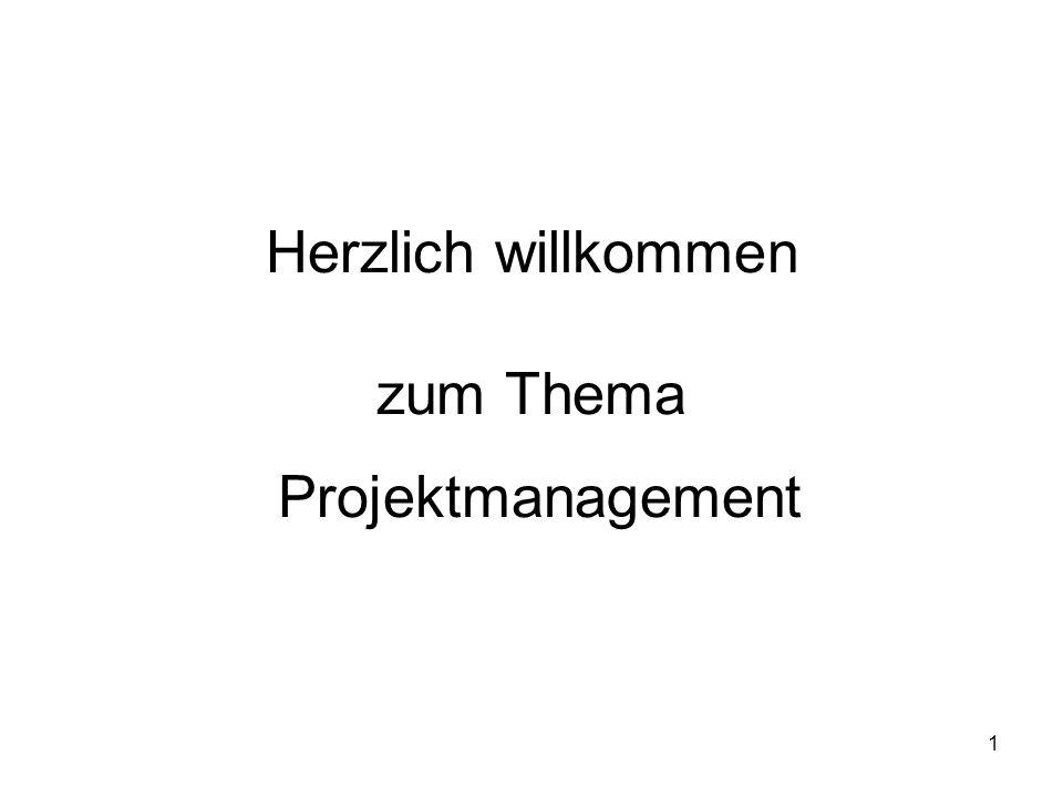 Herzlich willkommen zum Thema Projektmanagement