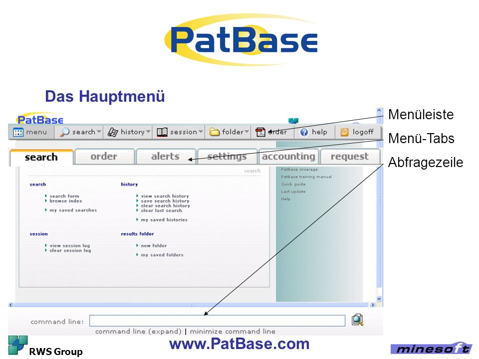 Das Hauptmenü www.PatBase.com Menüleiste Menü-Tabs Abfragezeile