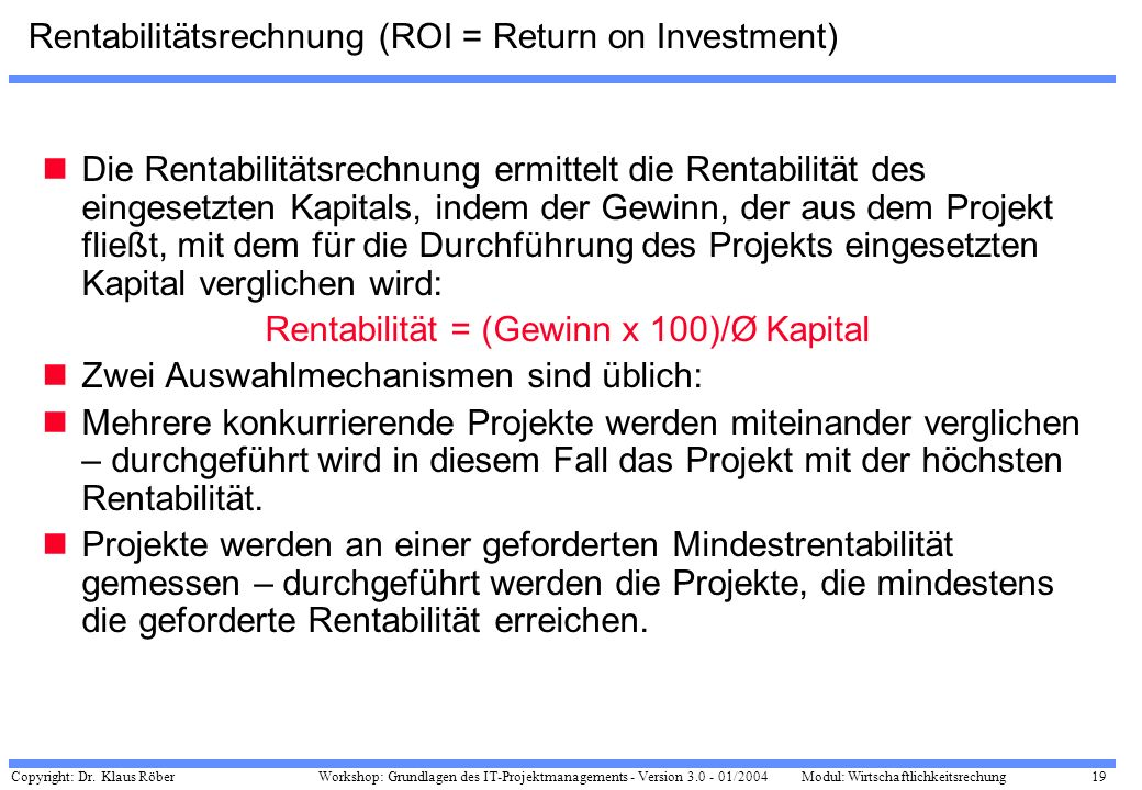 Rentabilitätsrechnung (ROI = Return on Investment)