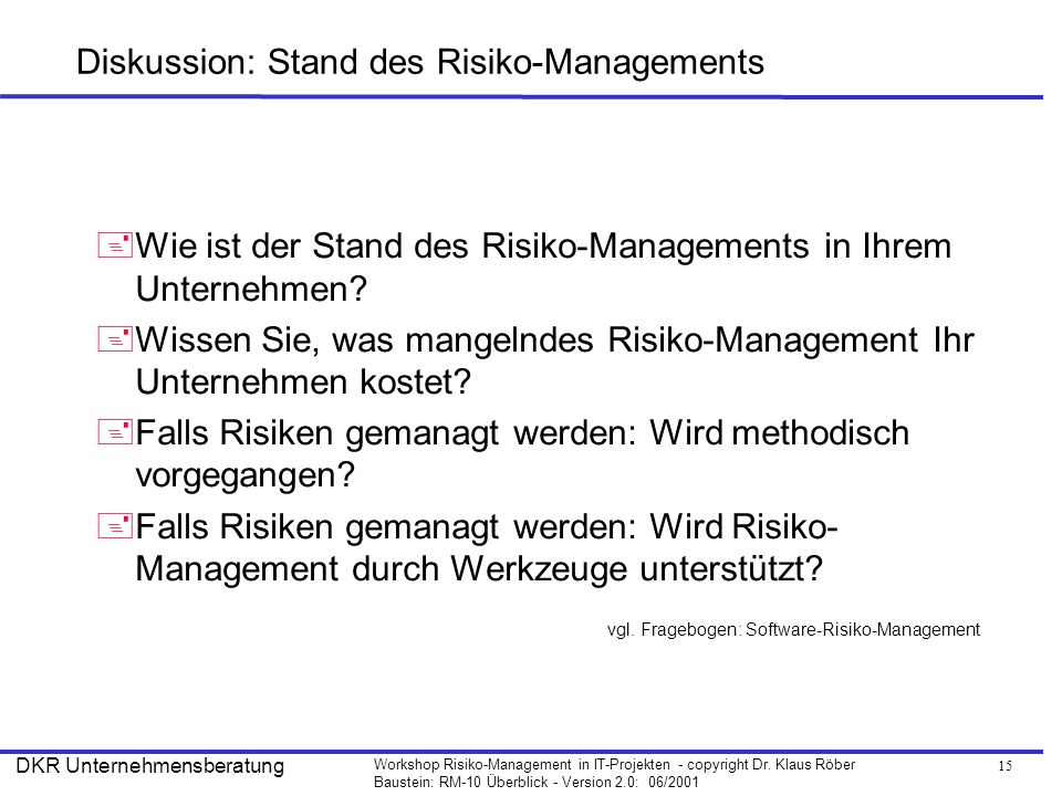 Diskussion: Stand des Risiko-Managements