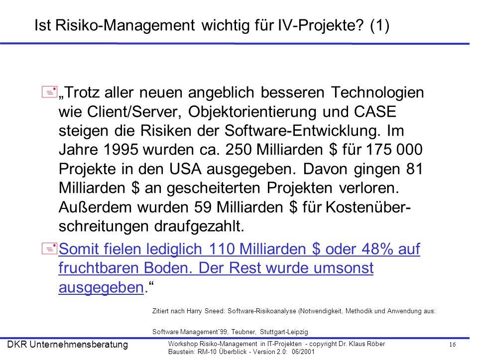 Ist Risiko-Management wichtig für IV-Projekte (1)