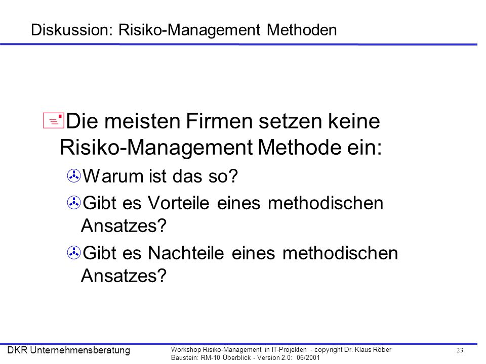 Diskussion: Risiko-Management Methoden
