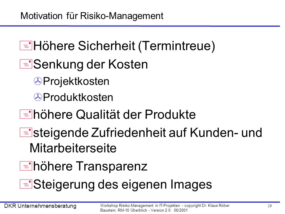 Motivation für Risiko-Management