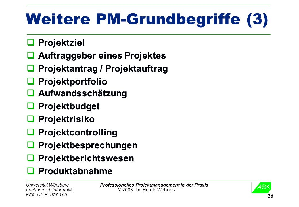 Weitere PM-Grundbegriffe (3)