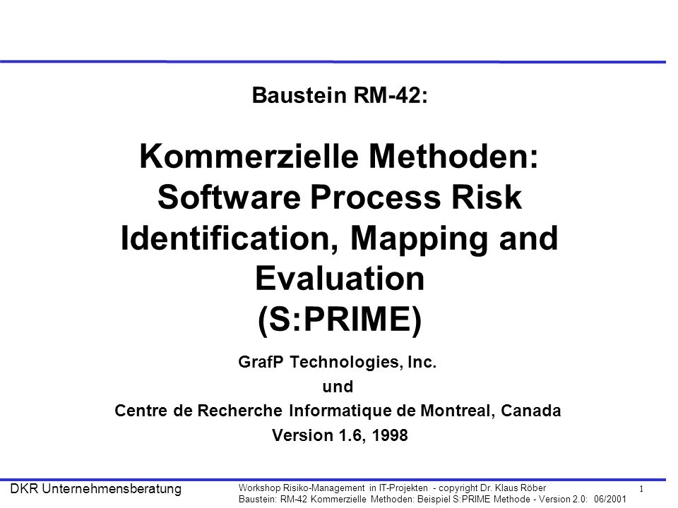 Baustein RM-42: Kommerzielle Methoden: Software Process Risk Identification, Mapping and Evaluation (S:PRIME)
