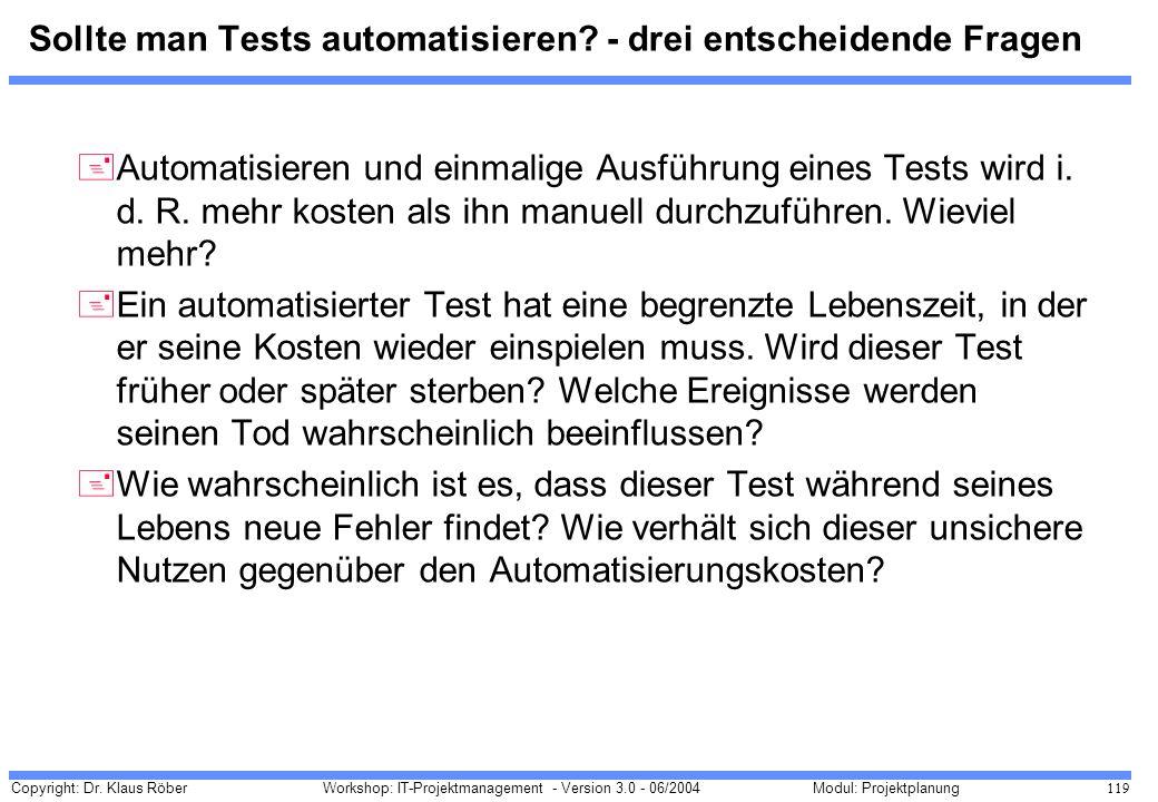 Sollte man Tests automatisieren - drei entscheidende Fragen