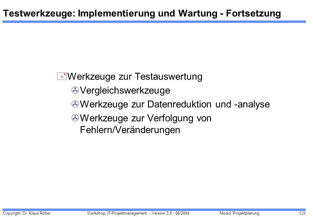 Testwerkzeuge: Implementierung und Wartung - Fortsetzung