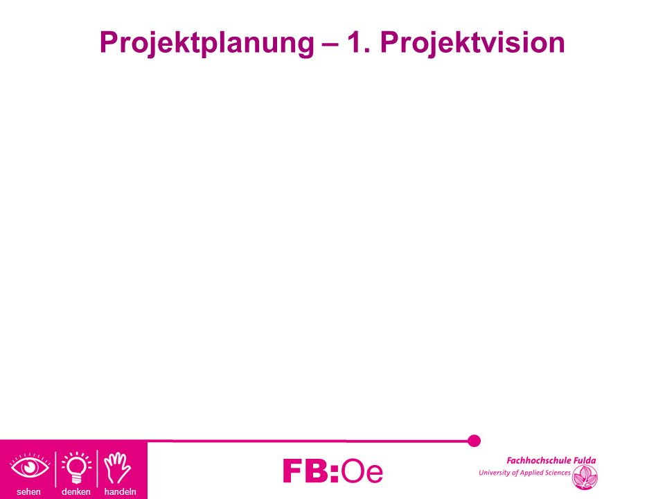 Projektplanung – 1. Projektvision