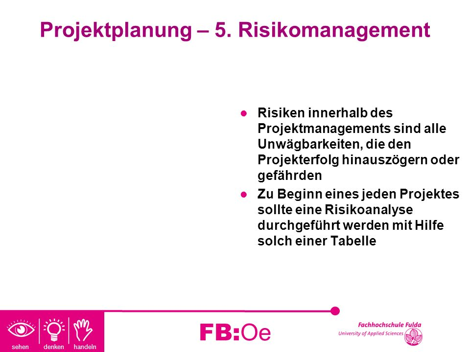 Projektplanung – 5. Risikomanagement