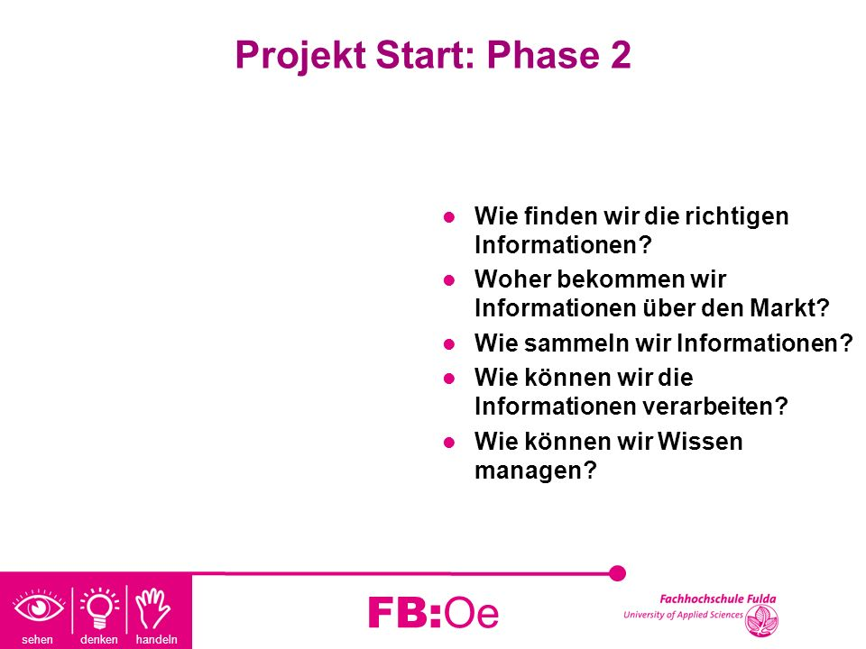 FB:Oe Projekt Start: Phase 2