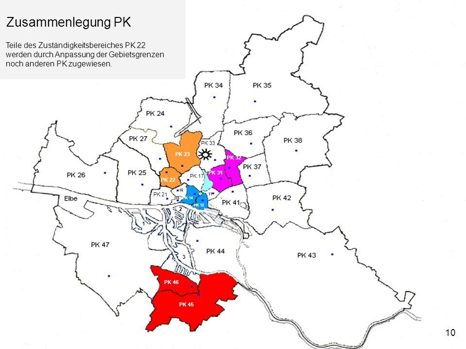 Zusammenlegung PK 10 Teile des Zuständigkeitsbereiches PK 22