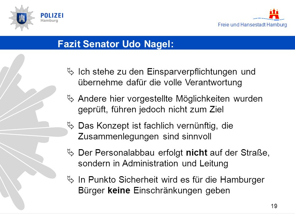 Fazit Senator Udo Nagel: