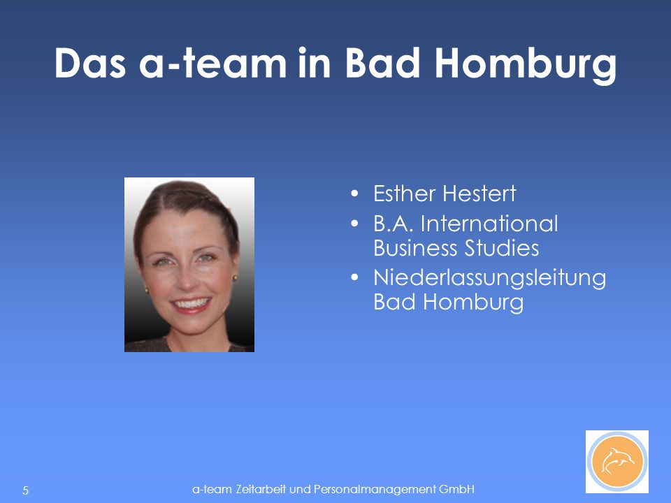 Das a-team in Bad Homburg