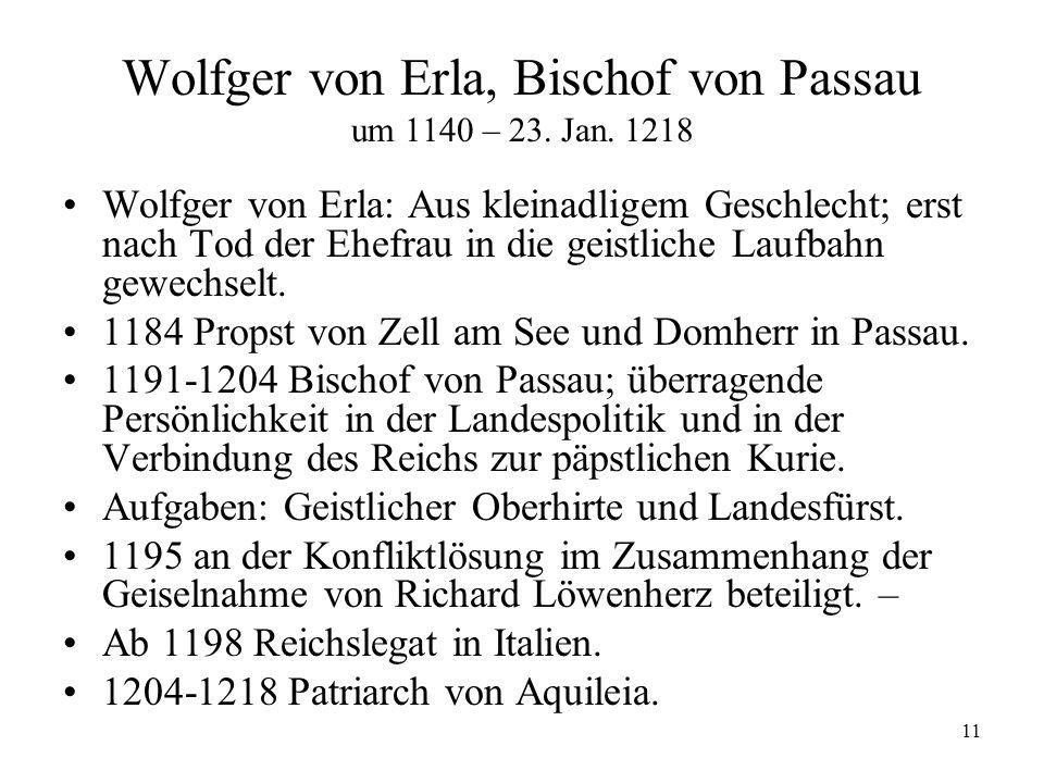 Wolfger von Erla, Bischof von Passau um 1140 – 23. Jan. 1218