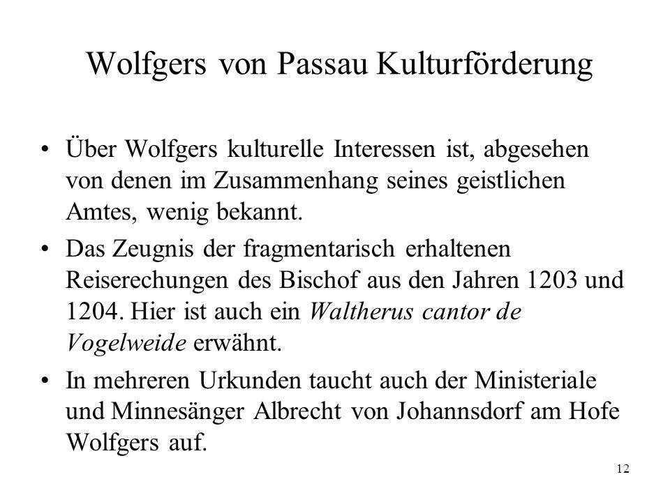 Wolfgers von Passau Kulturförderung