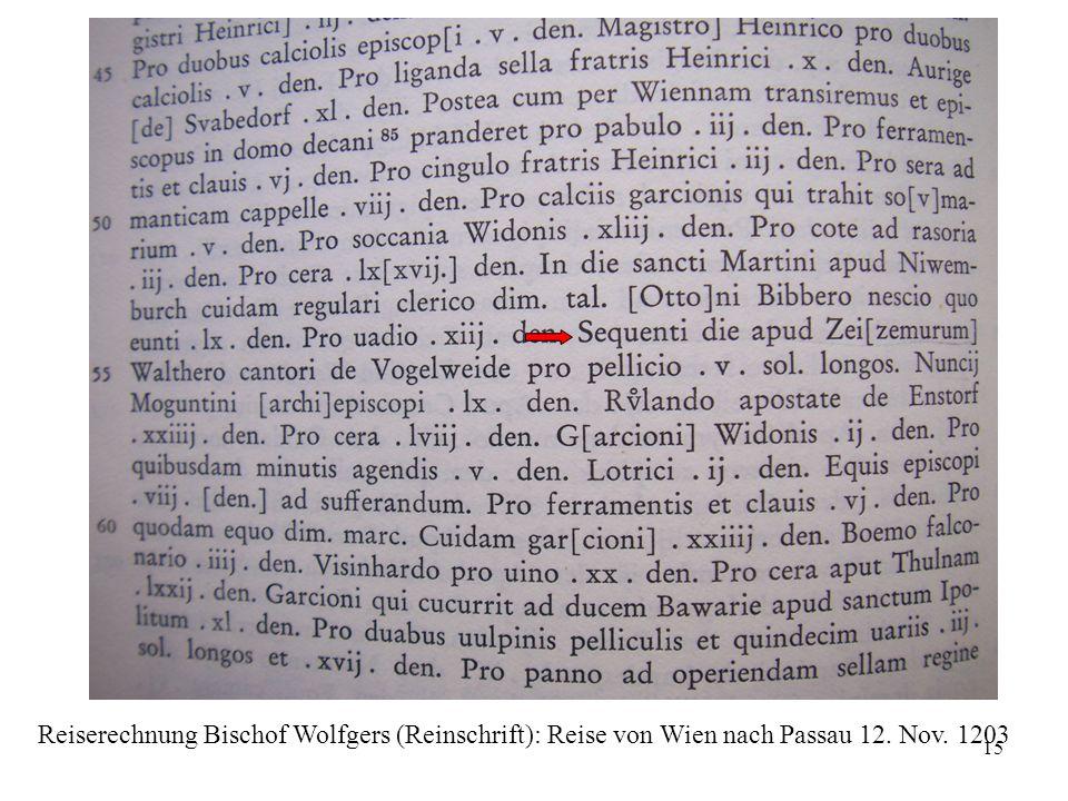 Reiserechnung Bischof Wolfgers (Reinschrift): Reise von Wien nach Passau 12. Nov. 1203