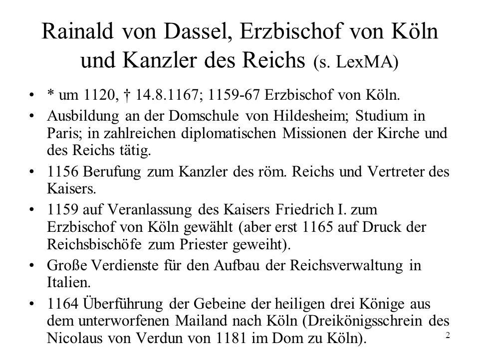 Rainald von Dassel, Erzbischof von Köln und Kanzler des Reichs (s