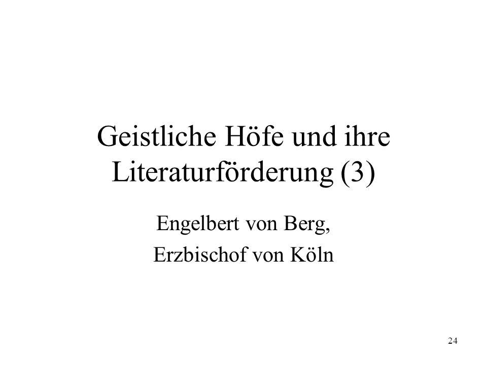 Geistliche Höfe und ihre Literaturförderung (3)