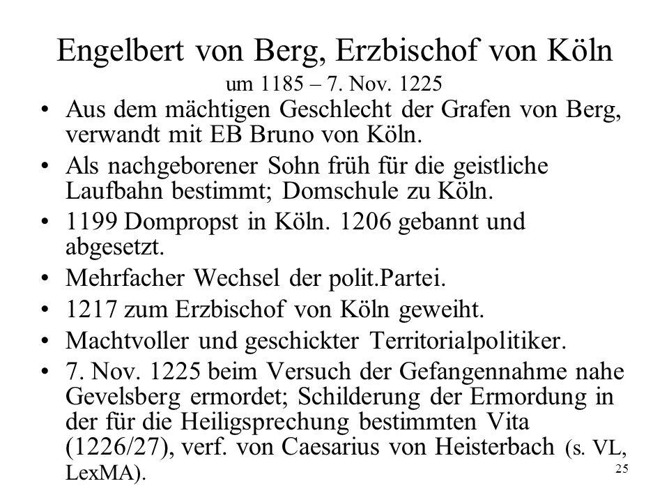 Engelbert von Berg, Erzbischof von Köln um 1185 – 7. Nov. 1225