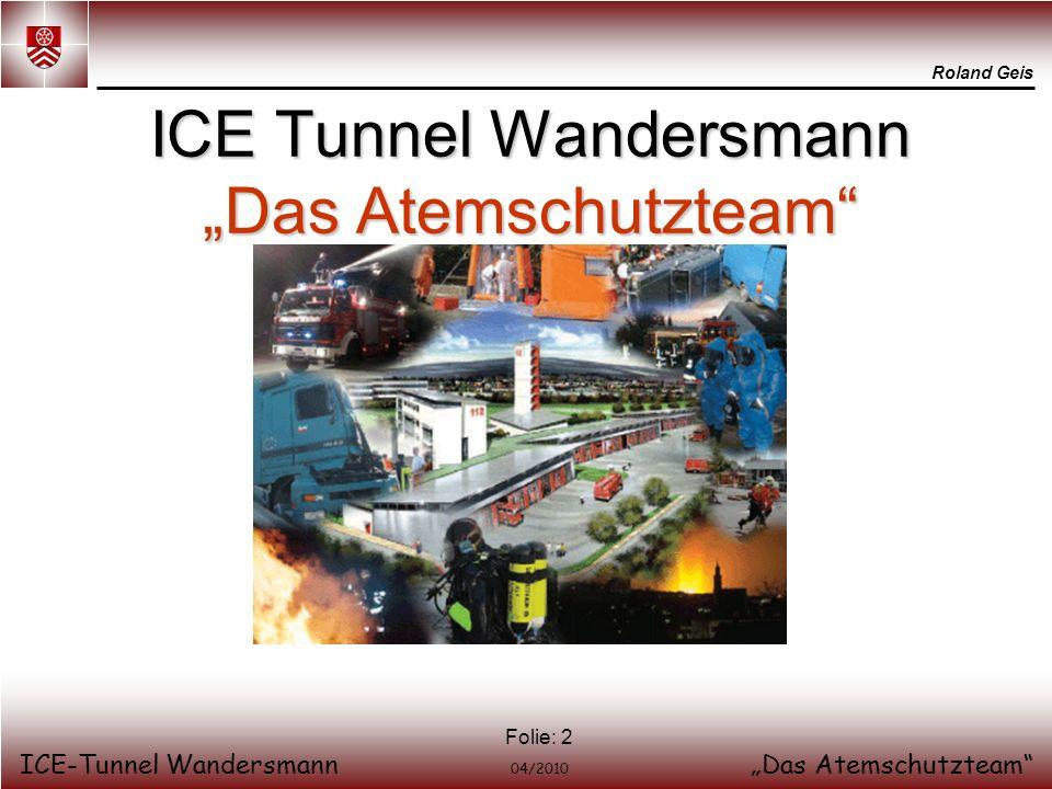 """ICE Tunnel Wandersmann """"Das Atemschutzteam"""