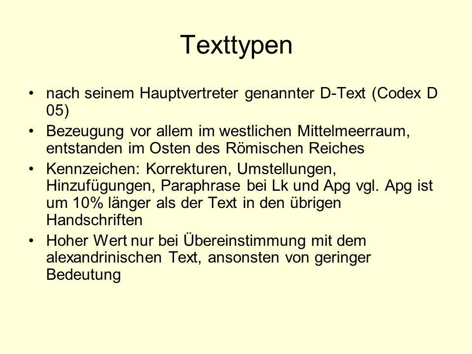 Texttypen nach seinem Hauptvertreter genannter D-Text (Codex D 05)