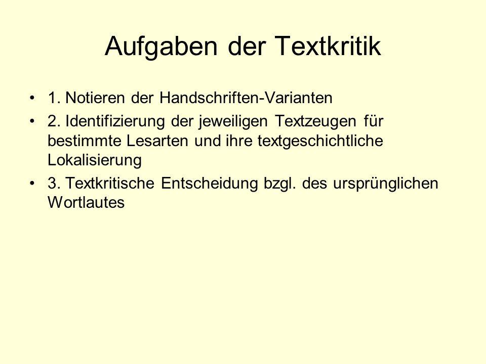 Aufgaben der Textkritik