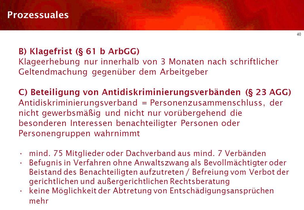Prozessuales B) Klagefrist (§ 61 b ArbGG)